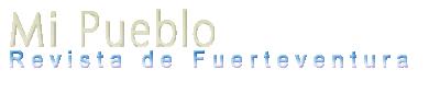 Revista Mi Pueblo - Fuerteventura
